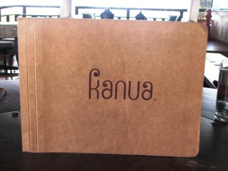 Kanua has an interesting menu card... in more ways than one